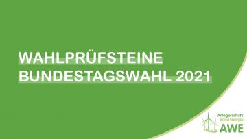 Auswertung der AWE-Wahlprüfsteine zur Bundestagswahl 2021